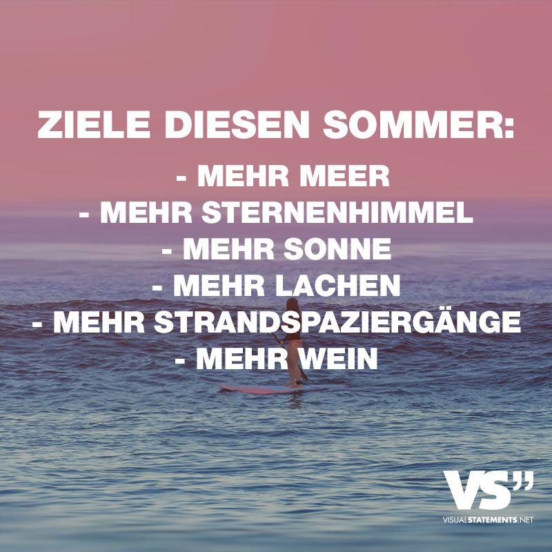 Photo of Ziele diesen Sommer: – Mehr Meer – Mehr Sternenhimmel – Mehr Sonne – Mehr Lachen – Mehr Strandspaziergänge – Mehr Wein – VISUAL STATEMENTS®