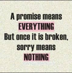 If there is ONE thing that drives me absolutely bonkers. Is when someone promises something and they dont do it. Rather say no than lie.