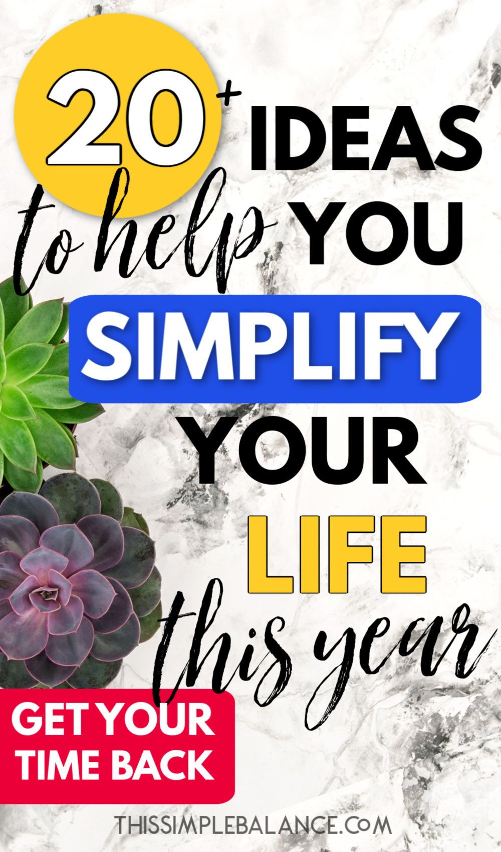 22 Ways to Simplify Your Life & Make Time for What Matters