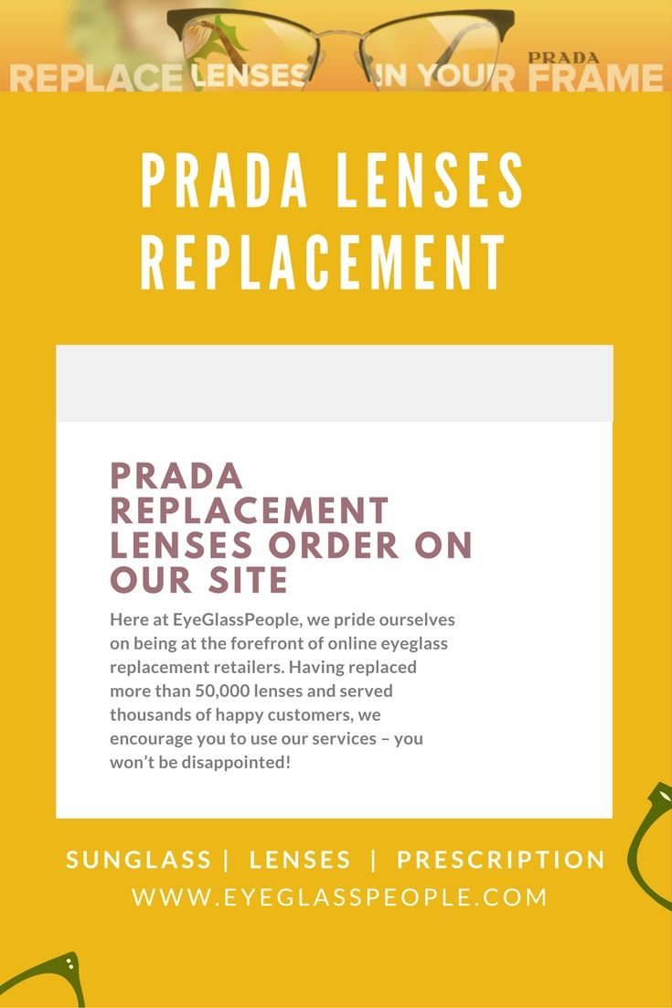 When you place an order for Prada replacement lenses, you\'ll be ...