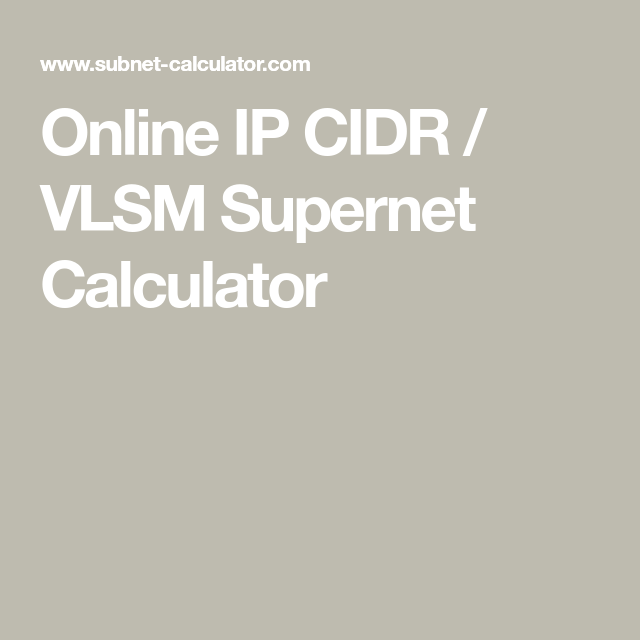 Online IP CIDR / VLSM Supernet Calculator | Knowledge