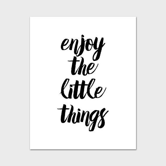 Enjoy the little things printable inspirational wall art motivational wall decor positive inspiration quote prints black and white quotes