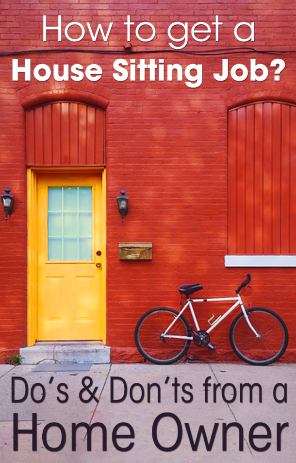 Delightful Do You Travel And Want To Try House Sitting? But How To Get Your First