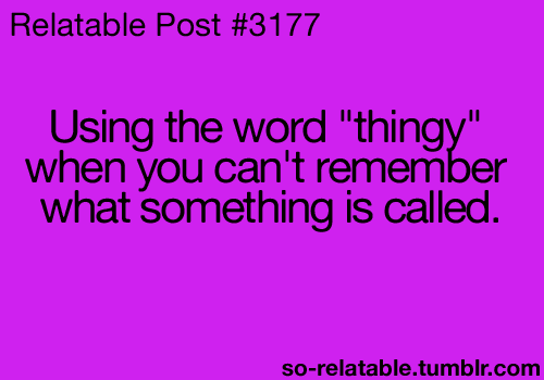Yes all the time! Doesn't everyone