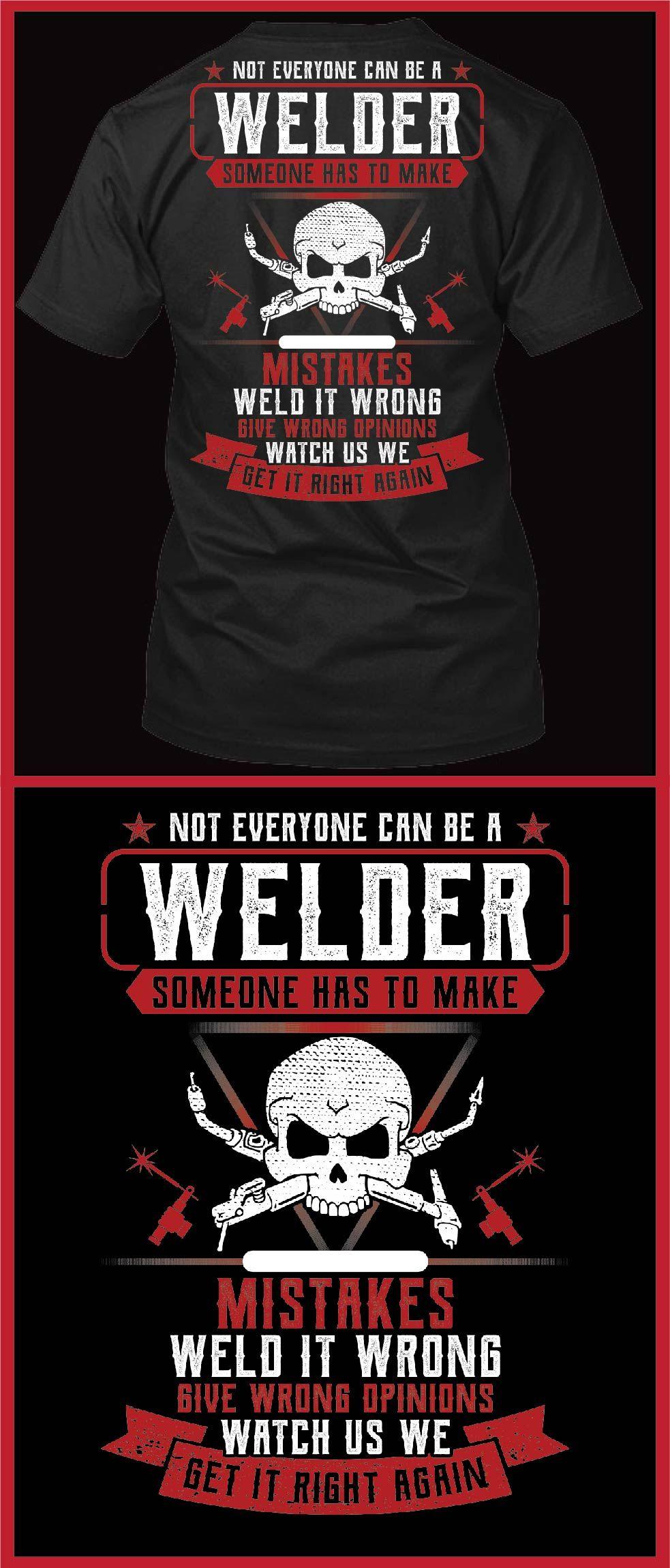 a430842f Welder memes and welder quotes.Welder Gifts.Welder t shirts funny.welder  memes.welder quotes.welders wife.welder's wife.welder shirts.welder shirts  ...