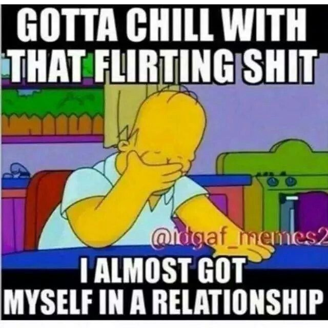 flirting meme chill quotes funny quotes