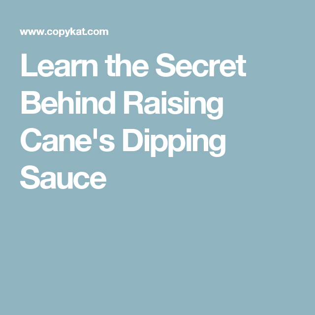 recipe for raising cane s dipping sauce chekwiki co