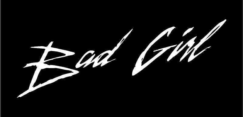 BAD GIRL Vinyl Decal 8