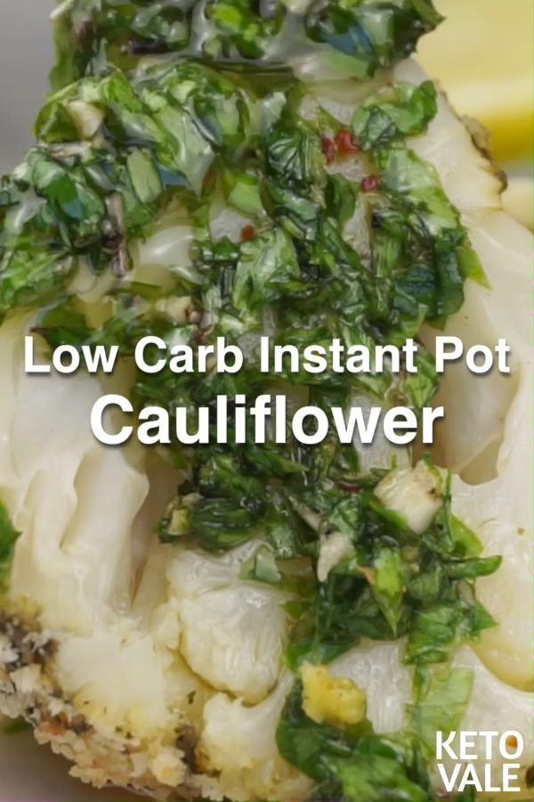 Instant Pot Cauliflower Low Carb Keto Recipe