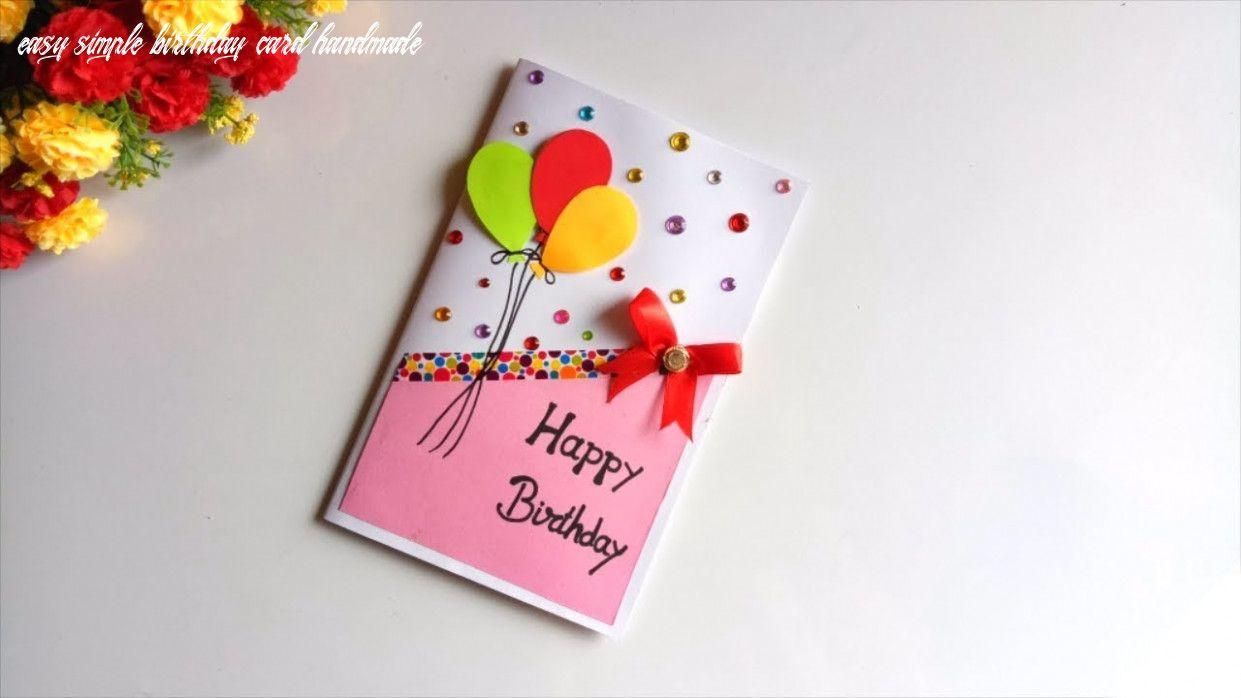 Beautiful Handmade Birthday Card Idea Diy Greeting Cards For Birthday E Diy Greeting Cards For Birthday Simple Greeting Card Designs Handmade Birthday Cards