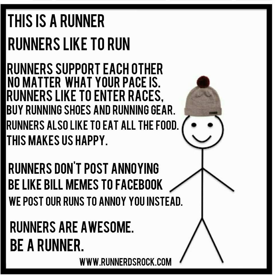 Be A Runner Photo Credit Runnerdsrock Com Running Quotes Running Humor Running Jokes