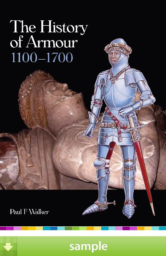History Of Armour 1100 1700 By Paul F Walker History Armour Historical Costume