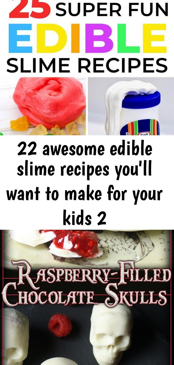 22 awesome edible slime recipes you'll want to make for your kids 2 #edibleslime