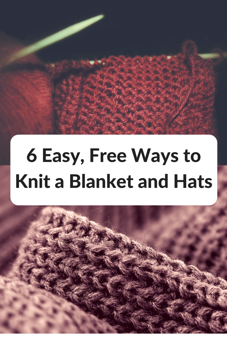 6 Easy, Free Ways to Knit a Blanket and Hats | Simple knitting ...