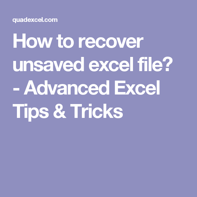 How to recover unsaved excel file? - Advanced Excel Tips & Tricks ...