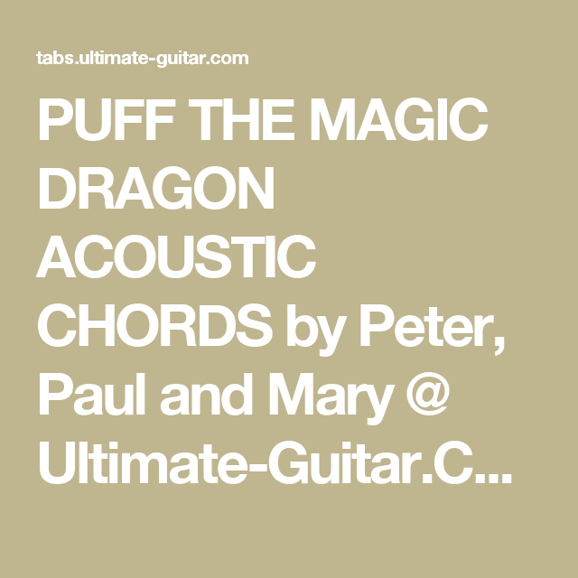 Puff The Magic Dragon Acoustic Chords By Peter Paul And Mary