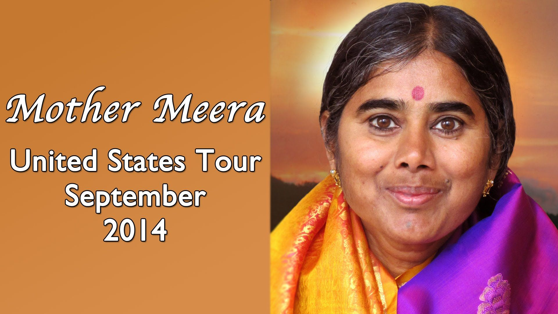 Mother Meera - Western United States Tour - September 2014