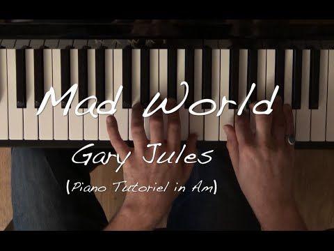 Mad World Gary Jules Tuto Piano Facile Youtube Mad World Gary Jules Piano Gary Jules