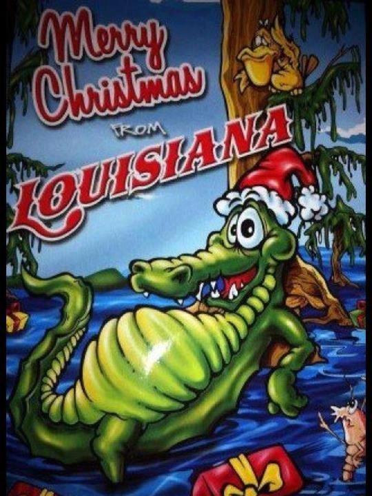 Merry Christmas From Louisiana Louisiana Christmas Christmas Mom Old Christmas