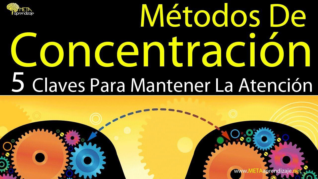 M todos de concentraci n estudio pinterest metodo - Mejorar concentracion estudio ...
