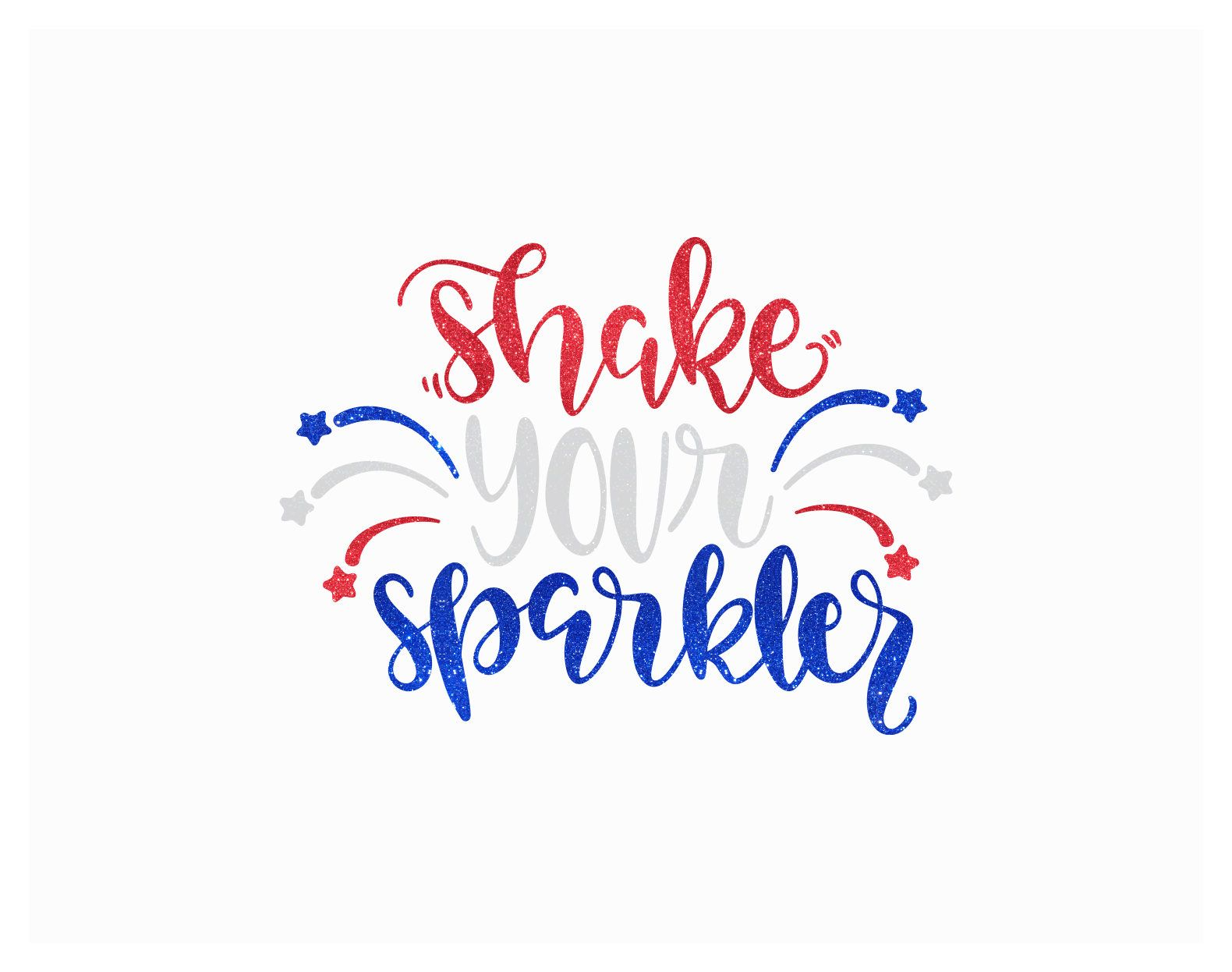 Custom Shake Your Sparkler Fireworks Solid Or Glitter Iron On Heat - Glitter custom vinyl decals for shirts