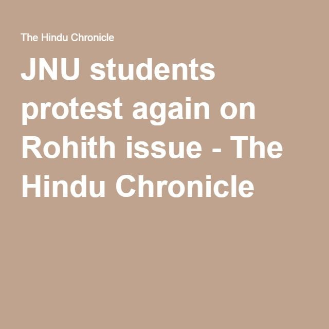 JNU students protest again on Rohith issue - The Hindu Chronicle