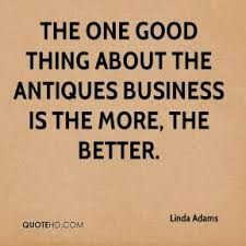 Image Result For Antiques Quotes Antique Quotes Vintage Quotes Fun To Be One