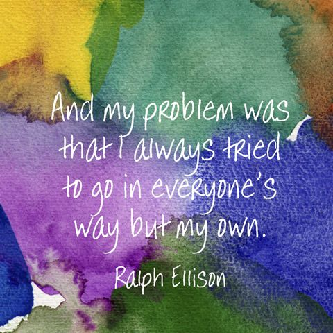 Quotes About Finding The Right Path Ralph Ellison Invisible Man