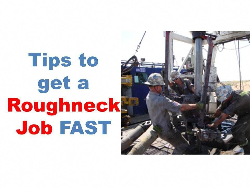 Roughneck jobs oil and gas job search, roughneck salary,