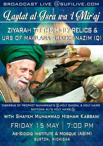 Shaykh Nazim Urs, Holy Ascension of Prophet Muhammad, Miraj