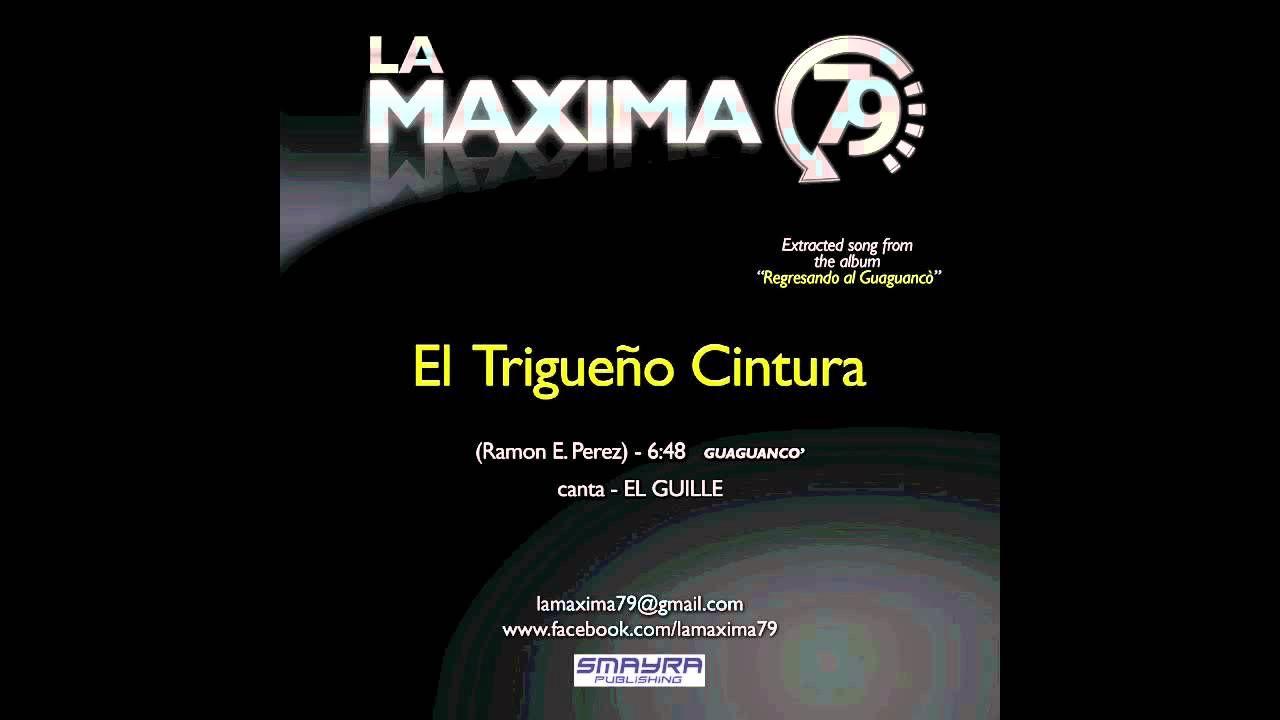 LA MAXIMA 79 - EL TRIGUEÑO CINTURA (Official Video)