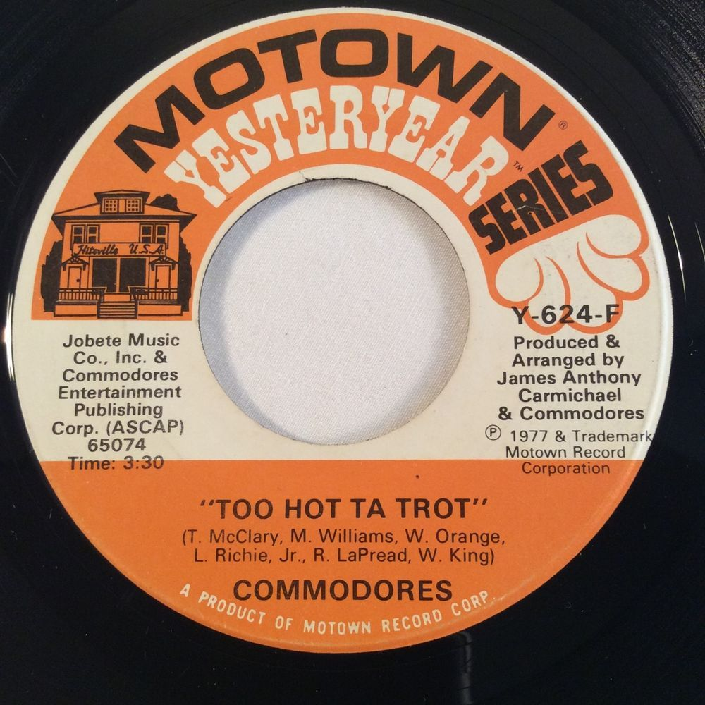 The Commodores Vinyl 45rpm Three Times A Lady Too Hot Ta Trot Motown Yesteryear Funk Motown Commodores Trot