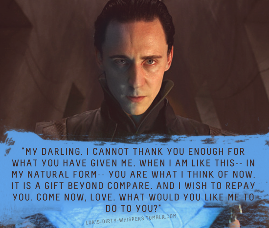 Loki's Dirty Whispers, lol okay, and the dirty thoughts that follow