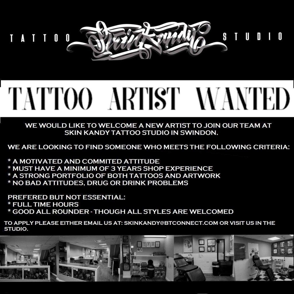Tattoo Artist Wanted Shop Name Skin Kandy Tattoo Studio Address 345 Cheney Manor Road Swindon Tattoo Artists Tattoo Studio