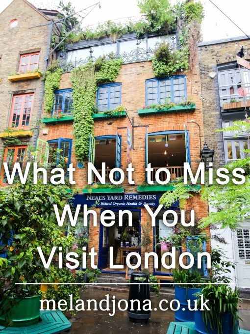 What not miss when you visit London - melandjona.co.uk