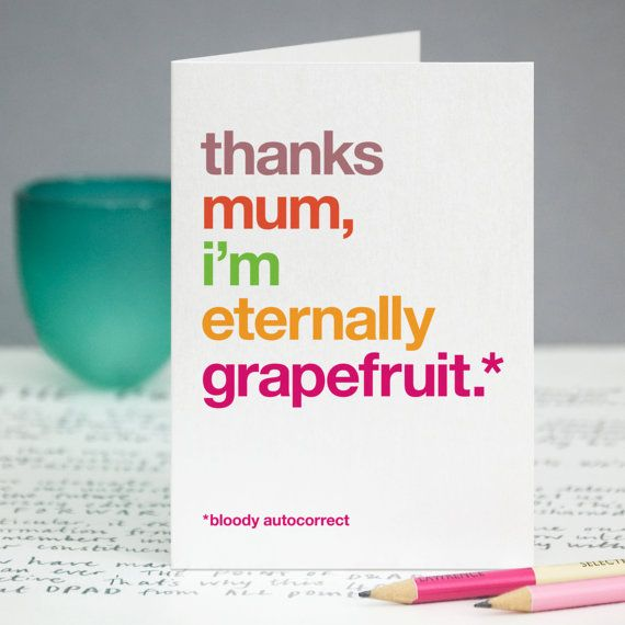 Funny Mothers Day Card Mum Thank You Card Autocorrect Witty