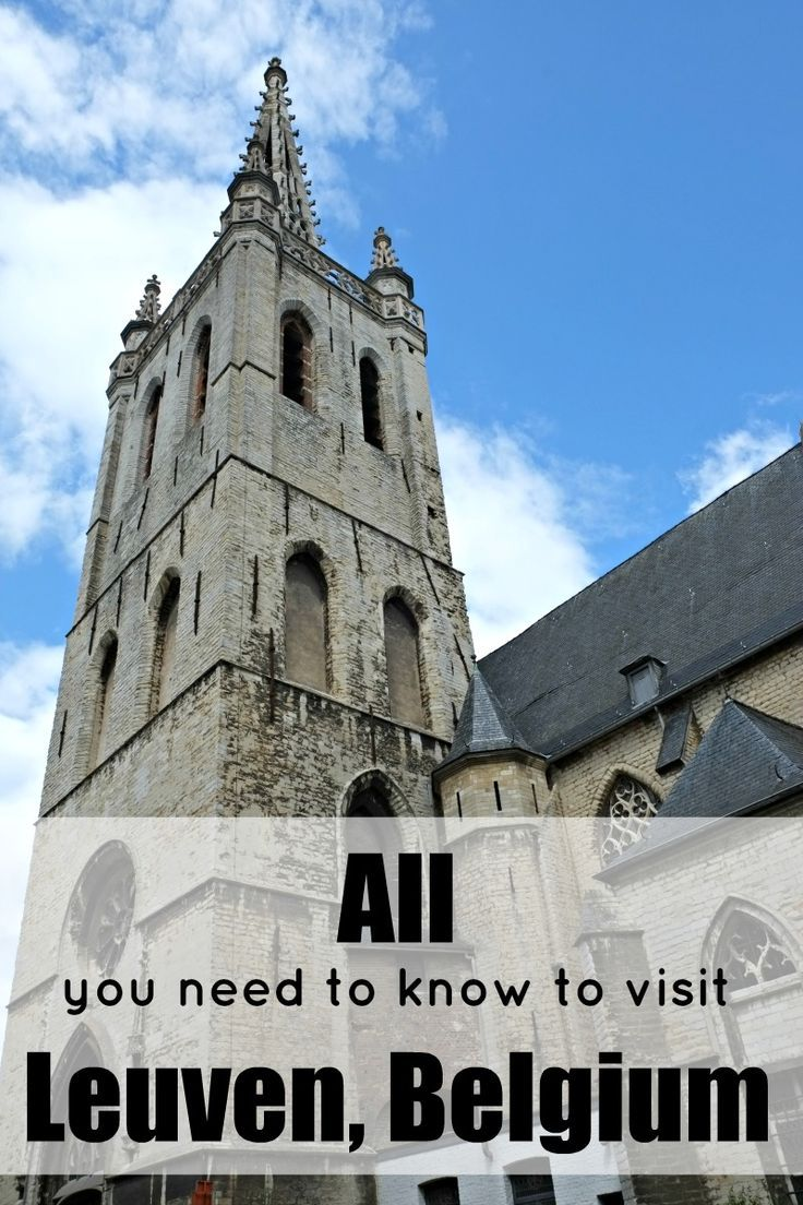 The complete guide to visiting the city of Leuven, Belgium - by a local