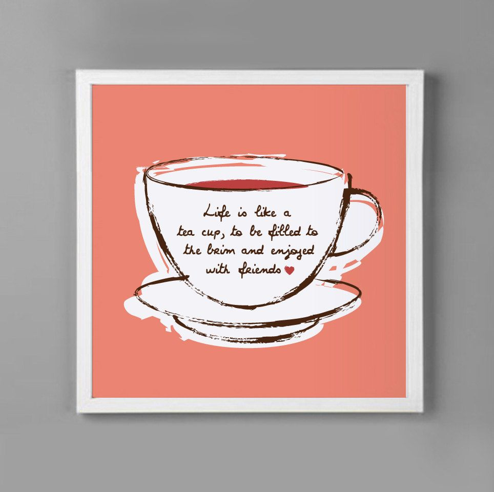 Tea Cup Kitchen Wall Art 8x8 Motivational Quote - Graphic Wall Art ...