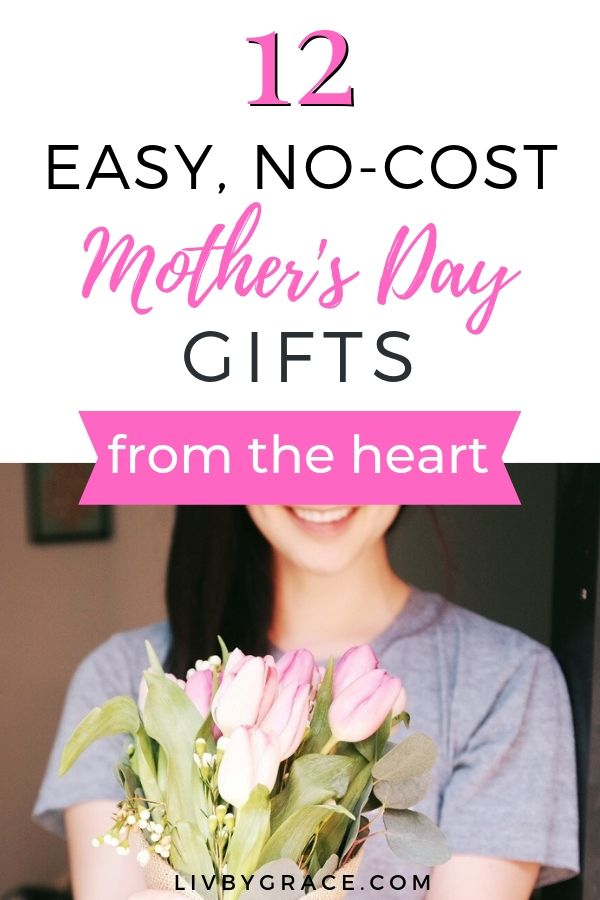 12 No-Cost Mother's Day Gifts (from the Heart | Gifts ...