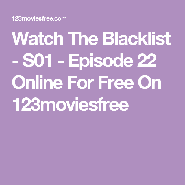 Watch The Blacklist S01 Episode 22 Online For Free On 123moviesfree In 2020 The Light Between Oceans Free Online