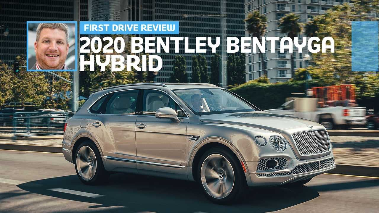 I M Still Trying To Figure Out Why On Earth Bentley Decided To Hybridize One Of Their Vehicles Now When They Have Many Other Bet New Trucks Bentley First Drive