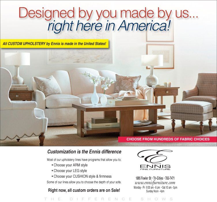 Designed By You Made In America What A Great Combo Right Ennis Fine Furniture On Now Reno Richland Spokane Boise