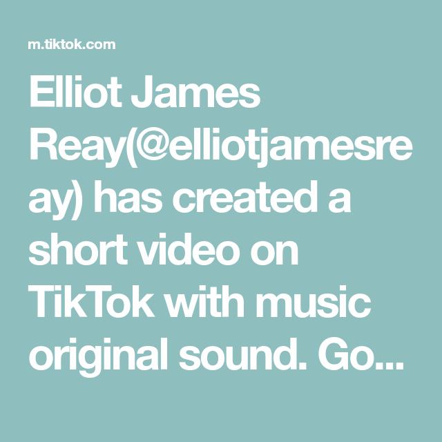 Elliot James Reay Elliotjamesreay Has Created A Short Video On Tiktok With Music Original Sound Go Follow My The Originals Black Lives Matter Cooking Videos