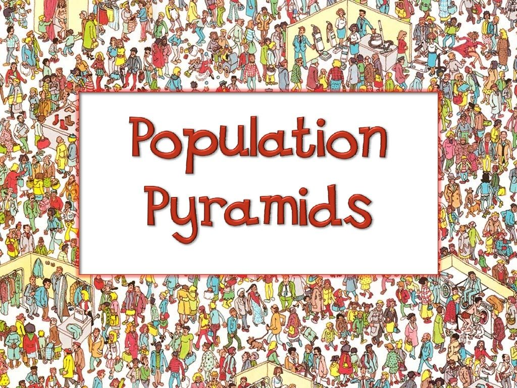 Understanding Population Pyramids By Lina Trullinger Via
