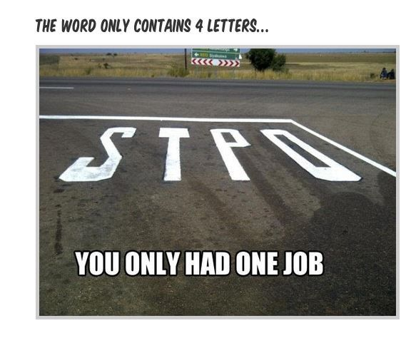U had 1 job