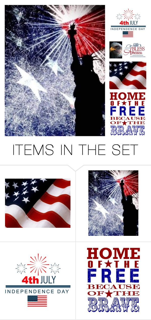 """Happy Fourth of July"" by scolab ❤ liked on Polyvore featuring art"