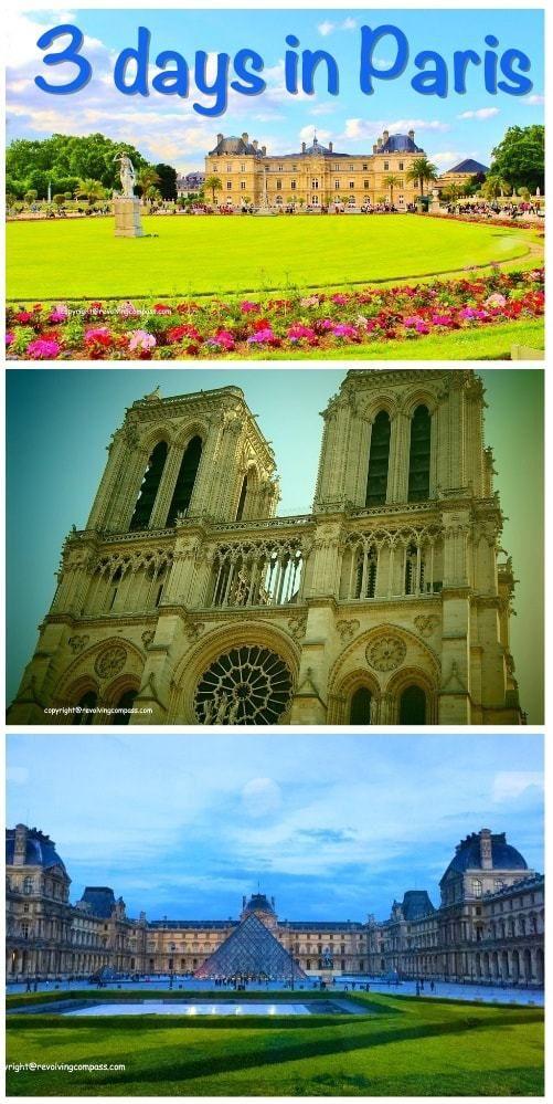 3 days in Paris   Luxembourg Garden   Notre Dame   Louvre Museum   Eiffel Tower   Siene River Cruise   Eiffel Tower   Paris Metro