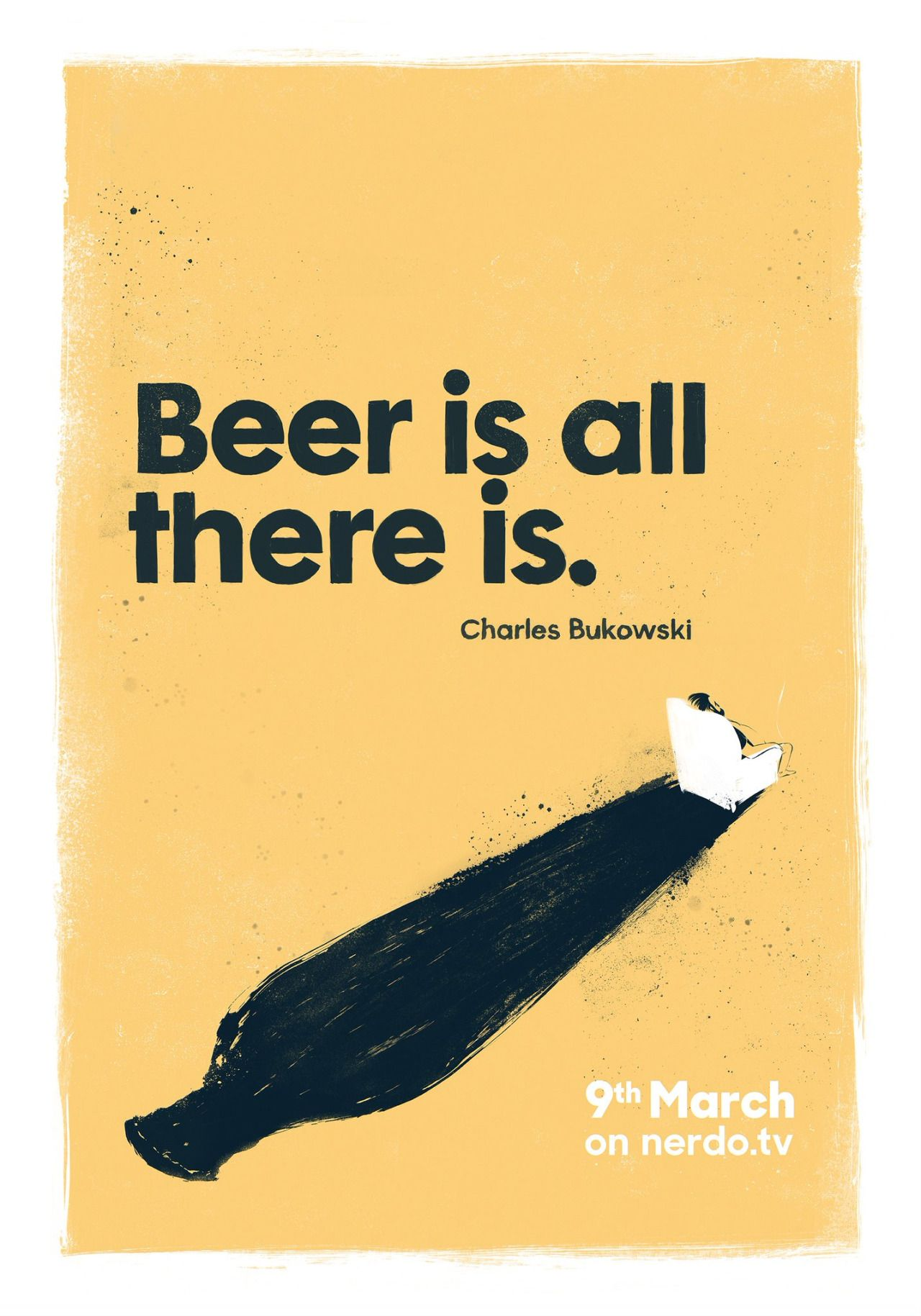 Beer from Charles Bukowski  Poster 1  Our passionate tribute will be