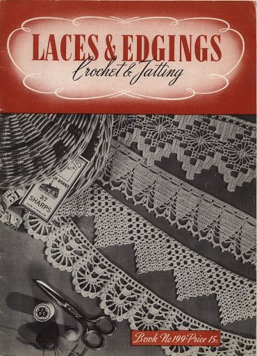 The Canadian Spool Cotton Company Laces and Edgings Crochet and ...