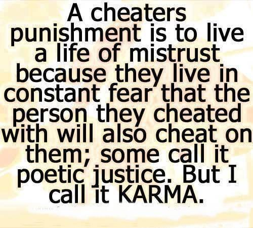 Pin By Sue Nabbefeld On Dating Relationships Cheater Quotes Cheating Husband Quotes Karma Quotes